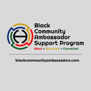 Black Community Ambassador Support Program Logo